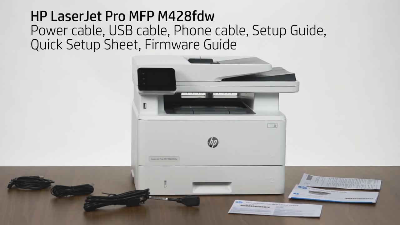 Hp Laserjet Pro Mfp M428fdw Unboxing Video Ww Single And Multifunction Printers Hp Inc Video Gallery Products