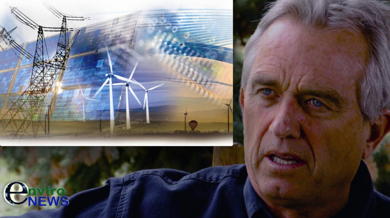 How Fast Could U.S. Be Weaned off Fossil Fuels With Investment in a Real Electric Grid? RFK Jr. Weighs in