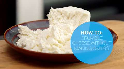 How to crumble cheese without making a mess