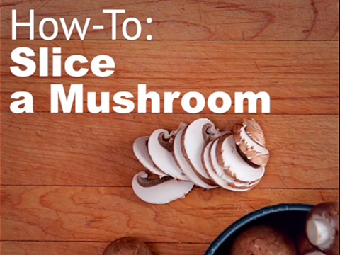 Quick tips: How to slice mushrooms