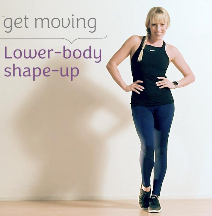 Get Moving: lower-body shape-up