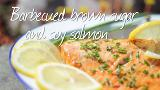 Barbecued salmon with soy and brown sugar marinade