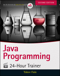9f2f0e0333648 7 26 Java Programming 24-Hour Trainer 2nd Ed Lesson 36.2