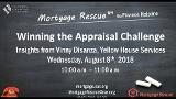 Mortgage Rescue™ B2B Webinar Appraisal 101 - Winning the Valuation Challenge