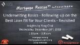 Revisited - Underwriting Basics - Follow-up of Best Loan Fit