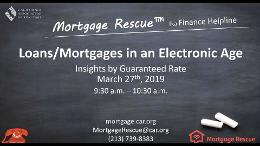 Mortgage Rescue - Back to Basics Webinar Series - Loans Mortgages in an Electronic Age
