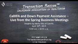 Mortgage Rescue Back to Basics  CalHFA  DPA -  Live from the Spring Business Meetings