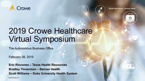 Virtual Symposium: The Road to an Autonomous Hospital Business