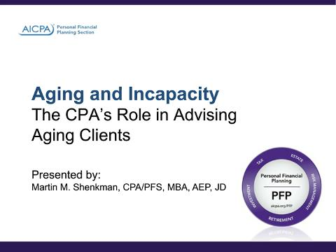 Aging and Incapacity - CPAs Role in Advising Aging ....