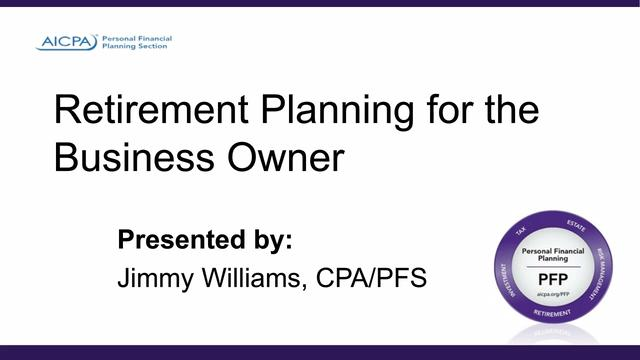 Retirement Planning for the Business Owner