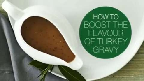 How to boost the flavour of your turkey gravy