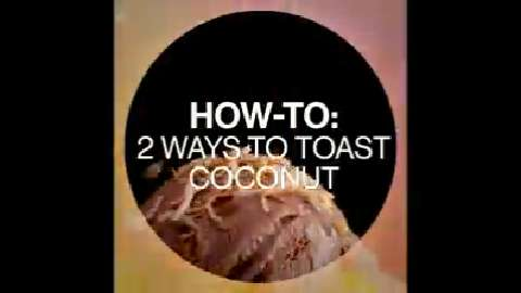 Quick tips: How to toast coconut two ways