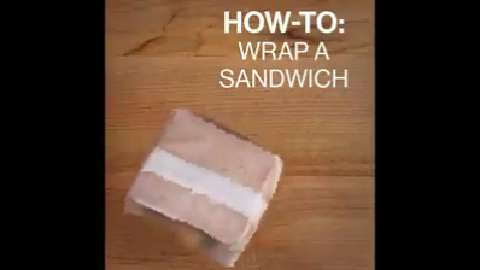 Quick tips: How to wrap a sandwich