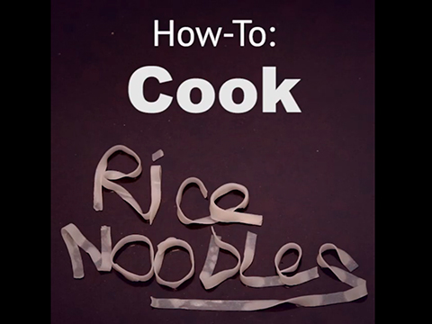 Quick tips: How to cook rice noodles