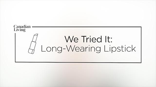 We Tried it: long-wearing lipstick