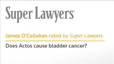 Does Actos Cause Bladder Cancer? By James O'Callahan