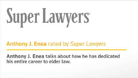 Anthony Enea, White Plains Elder Law Attorney- Super Lawyers