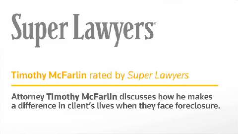 Timothy McFarlin, Irvine Foreclosure Attorney- Super Lawyers