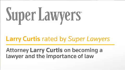 Larry Curtis, Louisiana Injury Attorney- Super Lawyers