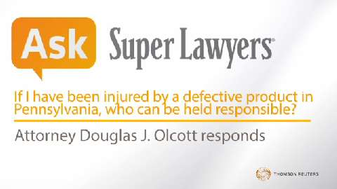 Douglas Olcott, Pennsylvania Product Liability Attorney