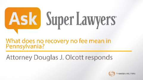 What does no recovery no fee mean in Pennsylvania?