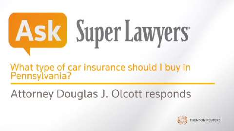 What type of car insurance should I buy in Pennsylvania?