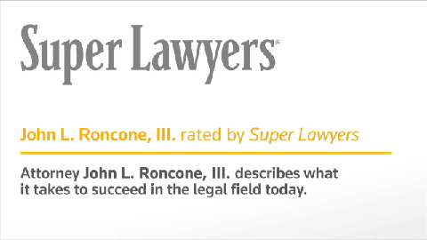 John L. Roncone, III, Massachusetts Attorney- Super Lawyers