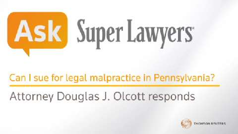 Douglas J. Olcott, Legal Malpractice Attorney- Super Lawyers