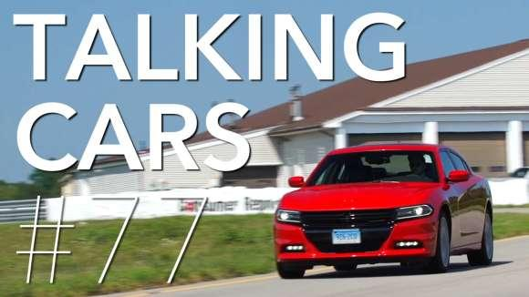 Talking Cars: Episode 77