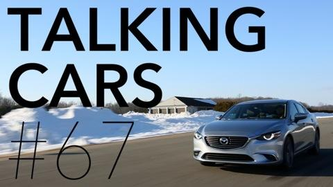 Talking Cars: Episode 67