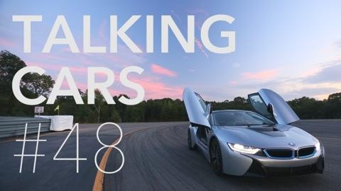 Talking Cars: Episode 48