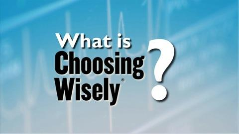 Choosing Wisely for better healthcare
