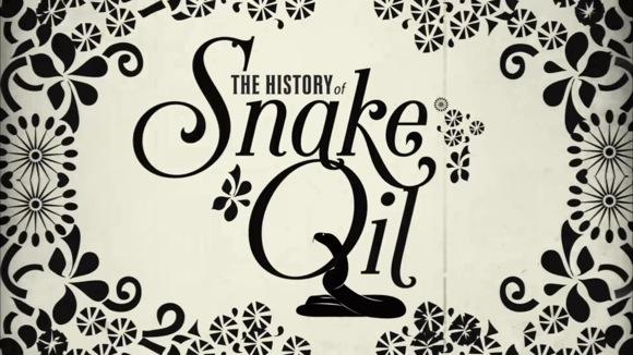 The Real Story of Snake Oil
