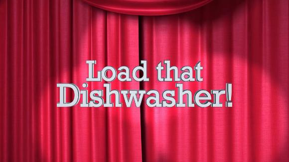 Load That Dishwasher! (Teaser)