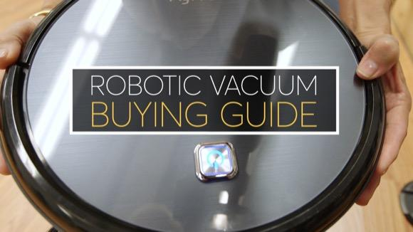 Robotic Vacuum Buying Guide