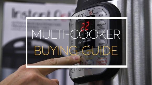 Multi-Cooker Buying Guide