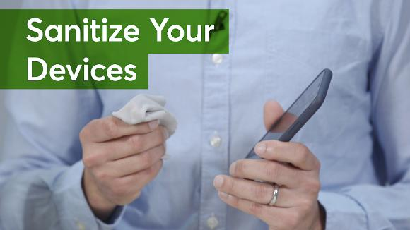 How to Sanitize Your Devices
