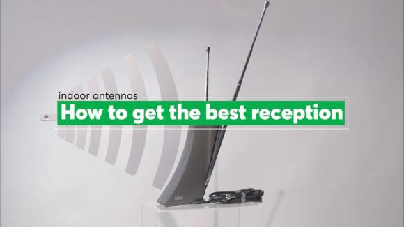 Indoor Antennas: How to Get the Best Reception