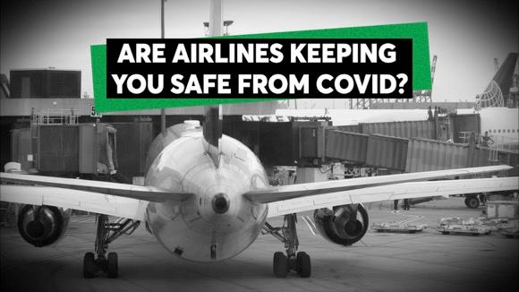 Why Airlines Are All Over The Map On COVID Safety