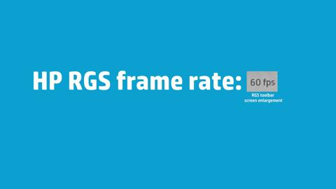 Remote desktop at 60 frames per second (fps) with HP RGS 7.1 ...