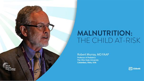 Malnutrition and the Child at Risk | Abbott Nutrition Health