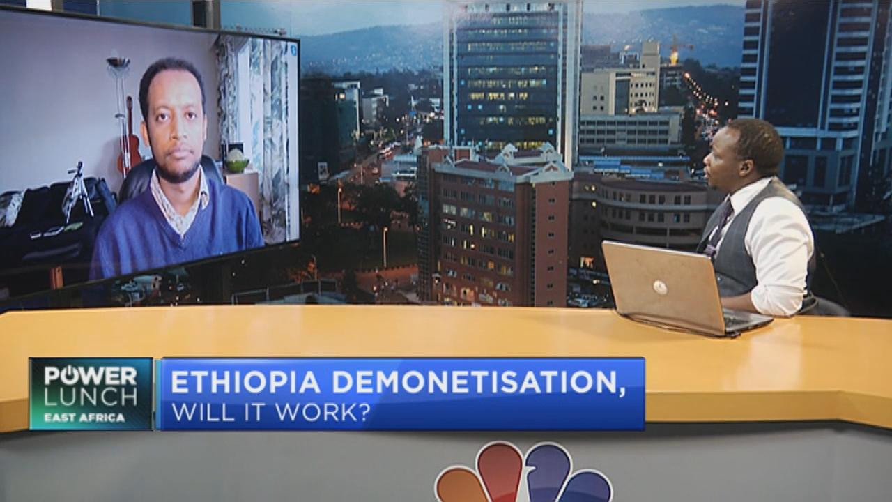 How effective will Ethiopia's demonetisation process in boosting the economy?
