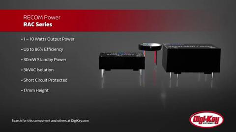 RECOM RAC AC/DC Power Modules | Digi-Key Daily