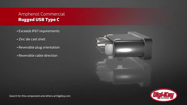 Amphenol ICC Rugged USB Type C Connectors | Digi-Key Daily