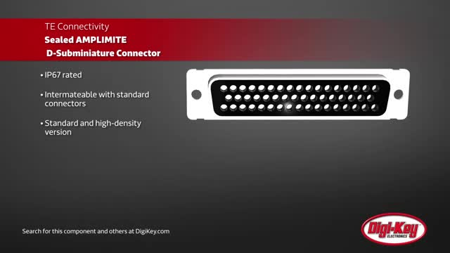 TE Sealed AMPLIMITE D-Subminiature Connector  | Digi-Key Daily