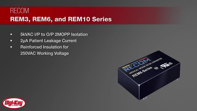 RECOM REM3/6/10 Medical Grade Regulated DC/DC Converters | Digi-Key Daily