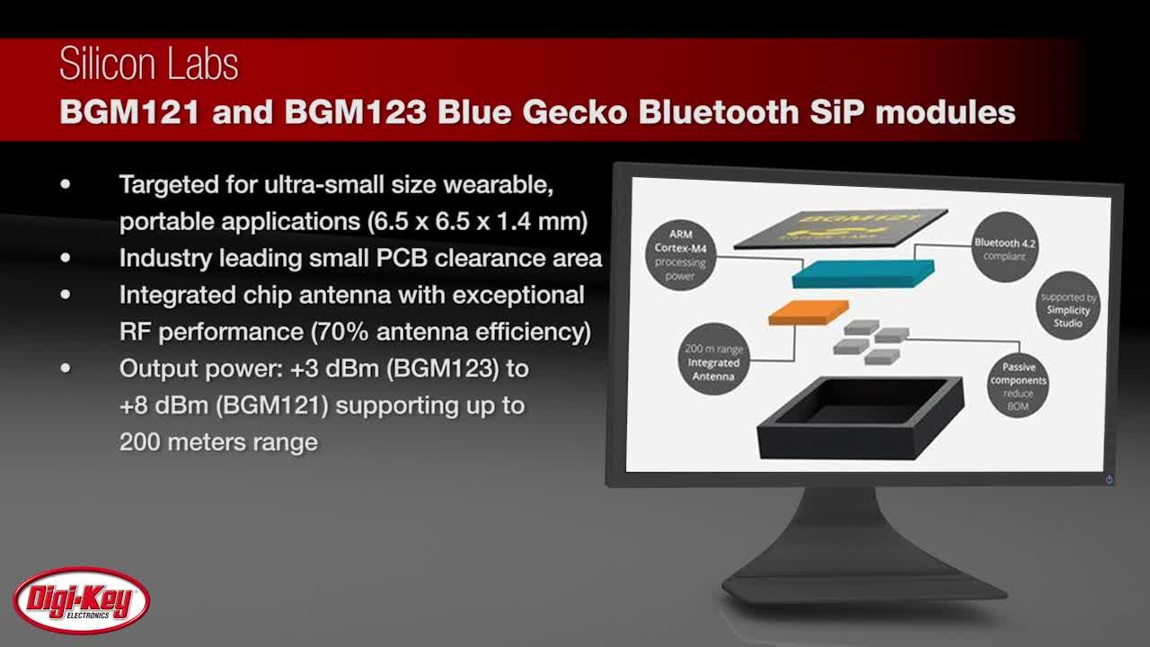 Silicon Labs Blue Gecko BGM12x Bluetooth Smart SiP Module | Digi-Key Daily