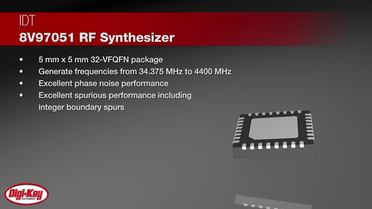 IDT 8V97051 RF Synthesizer | Digi-Key Daily