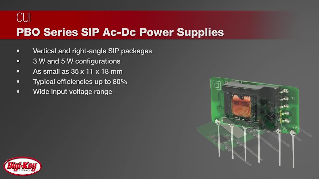 CUI PBO Series SIP Ac-Dc Power Supplies | Digi-Key Daily