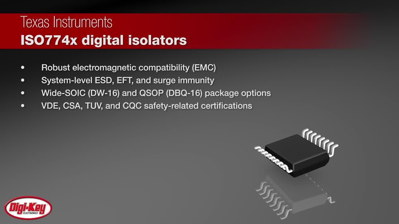 Texas Instruments ISO774x Digital Isolators | Digi-Key Daily
